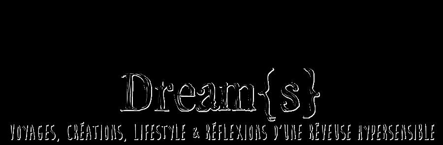Dream{s}